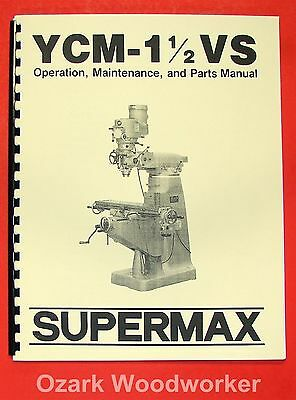 Supermax Ycm-1 12 Vs Milling Machine Operator Parts Manual 0715