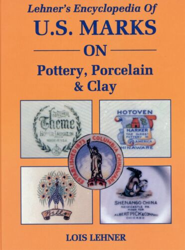 In-Depth Identification Book - U.S. Marks on Pottery Porcelain Clay- 634 Pages!