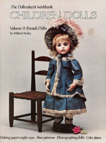 French Dolls -Techniques of Making Costuming  / Scarce In-depth Illustrated Book