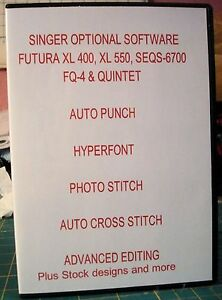 SINGER FUTURA SOFTWARE FOR XL-400, XL-550 FQ4 and  Quintet! 5 PROGRAMS+ Bonus CD