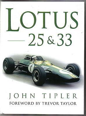 Lotus 25 & 33 by John Tipler technical description design history race reports +