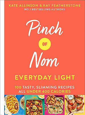 Pinch of Nom: Everyday Light: 100 easy, slimming recipes  (P.D.F)