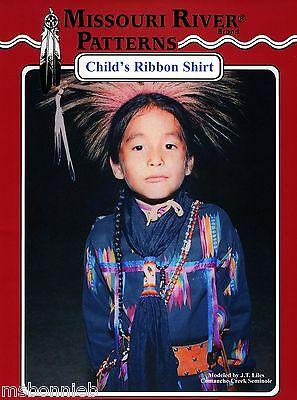 Missouri River Child's Native American Indian Ribbon Shirt Sewing Pattern S-xl