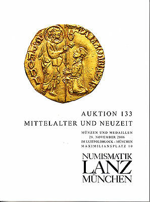 LANZ AUKTION 133 Katalog 2006 Münze Neuzeit MittelalterJohanniter Personen?133