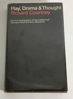 Play Drama And Thought Richard Courney 1968 Hardcover