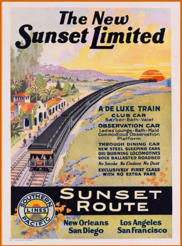 New Sunset Limited Railroad New Orleans California Travel Poster Advertisement