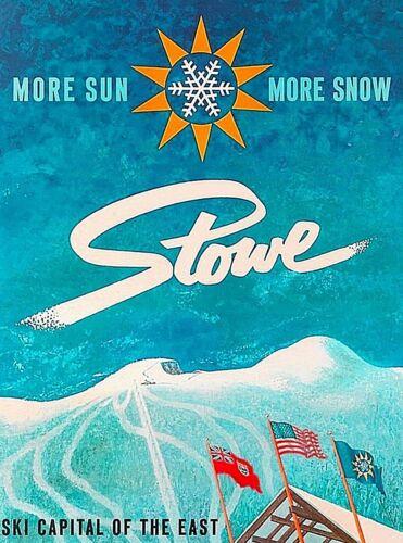 Stowe Vermont ski Winter Sports Sun Snow United States Vintage Travel Poster