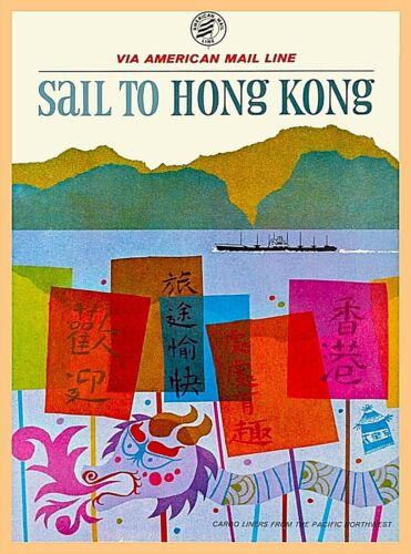 Sail to Hong Kong China Vintage Travel Advertisement Art Poster Print
