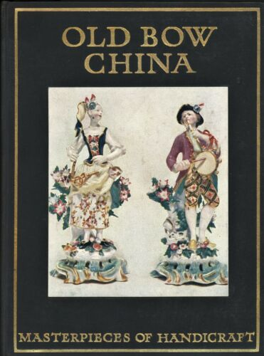 Antique English Bow China Porcelain - History Identification / 100-Year Old Book