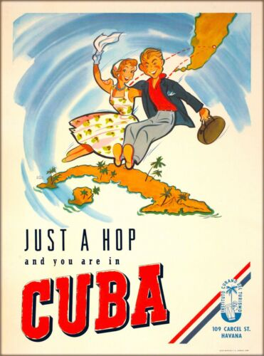 Just a Hop and you are in Cuba  Havana Caribbean Vintage Travel Poster Print