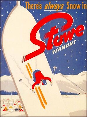 There's Always Snow Stowe Vermont ski United States Vintage Travel Art Poster