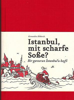 Klobouk, Istanbul mit scharfe Soße, von einer die auszog türkisch zu lernen 2010