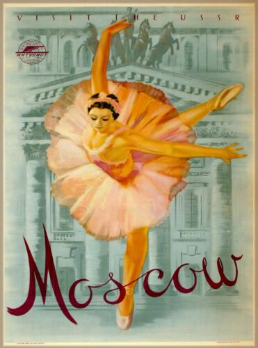 Visit the USSR Moscow Russia Travel Ad Art Print Poster Ballet