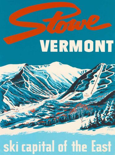 Stowe Vermont ski Capital of the East United States Vintage Travel Art Poster