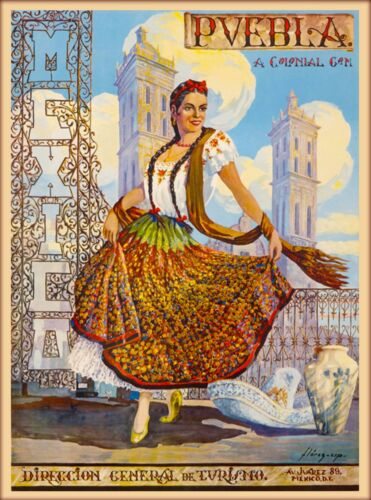 Pvebla Juarez Mexico Mexican Senorita Vintage Travel Advertisement Art Poster