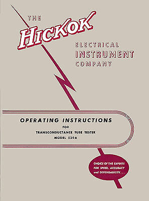 Operators Manual With Testing Data Hickok 539a Tube Tester