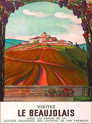 Visitez Le Beaujolais France Wine Country Vintage Travel Poster Advertisement