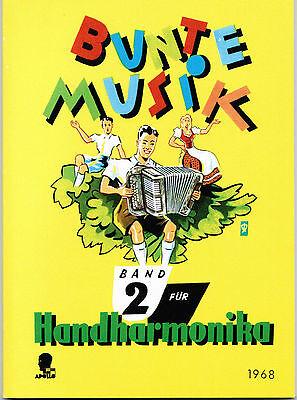 diat.(diatonische) Handharmonika Noten : Bunte Musik Band 2 leMittel bis mittel ()