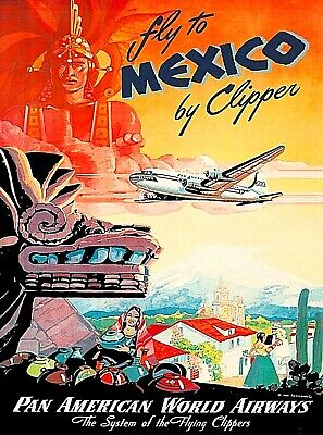 Fly to Mexico Pan American Vintage Airline Travel Advertisement Art Poster Print Advertisement Art Poster Print