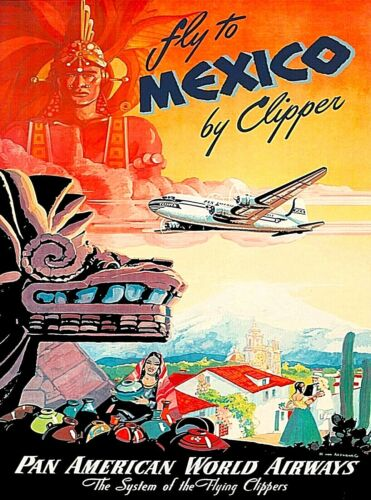 Fly to Mexico Pan American Vintage Airline Travel Advertisement Art Poster Print
