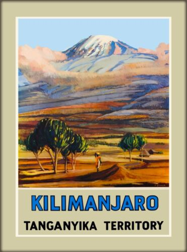 Kilimanjaro Tanganyika Territory Tanzania East Africa Travel Art Poster Print