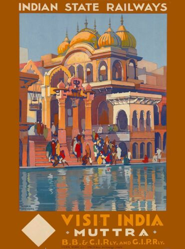 Visit India Muttra Southeast Asia Vintage Railroad Travel Advertisement Poster