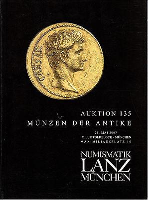 LANZ AUKTION 135 Katalog 2007 Antike Kelten Römer Griechen Kaiser Republik ~
