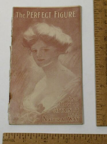 The PERFECT FIGURE And How To Attain It In A NATURAL WAY - 1908 DR KELLY FORM DE