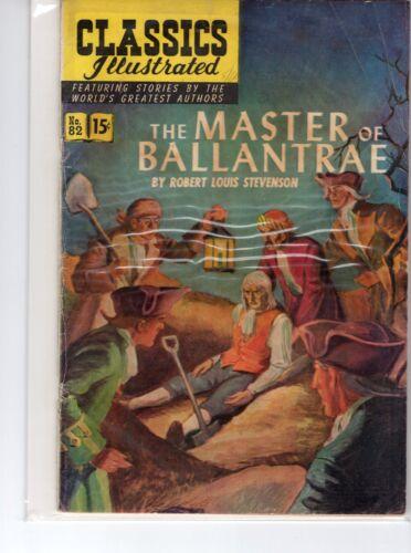 Classics Illustrated #82 HRN 82 (Original) VG Blum The Master of Ballantre