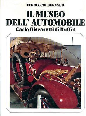 BERNABO' FERRUCCIO IL MUSEO DELL'AUTOMOBILE CARLO BISCARETTI DI RUFFIA CRT 1985