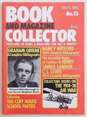 BOOK & MAGAZINE COLLECTOR #13 - 3/1985 - Graham Greene, Nancy Mitford