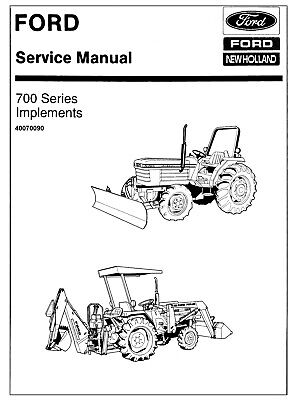 Ford 700 Series Tractor Loader Blade Implements Service Repair Parts Manual Cd