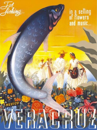 Mexico Veracruz For Fishing Mexican Spanish Vintage Travel Advertisement Poster