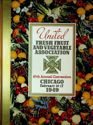 United Fresh Fruit & Vegetable Association Convention Program 1949 Chicago