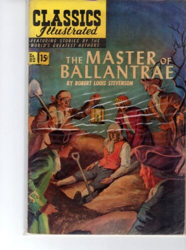 Classics Illustrated #82 HRN 82 (Original) VGFN Blum The Master of Ballantre