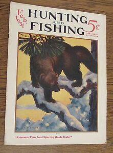 Hunting and fishing magazine february 1931 color remington for Hunting and fishing magazine