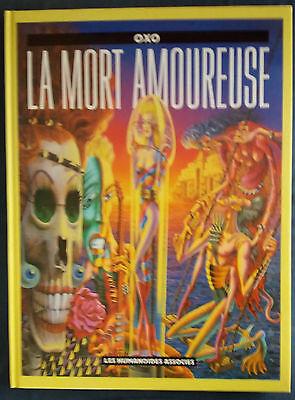 La Mort amoureuse EO Oxo Humanoïdes Associés