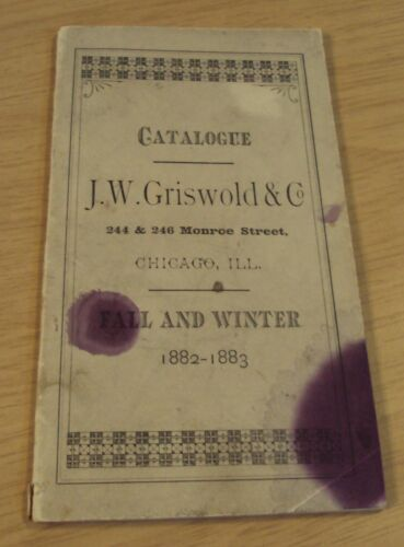 """Antique 1882-83 Catalogue/Catalog~""""J.J.GRISWOLD & Co"""" CLOAK Garments~Chicago~"""