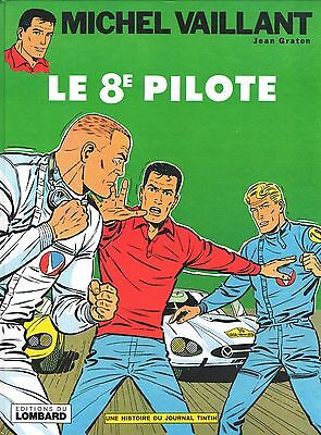 MICHEL VAILLANT - LE 8e PILOTE - JEAN GRATON - EDITIONS DU LOMBARD 1972