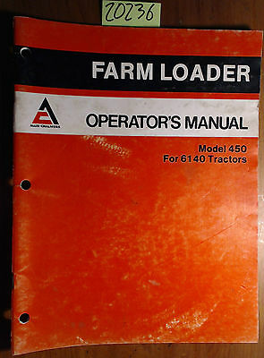 Allis-chalmers 450 Farm Loader For 6140 Tractor Owners Operators Manual 381