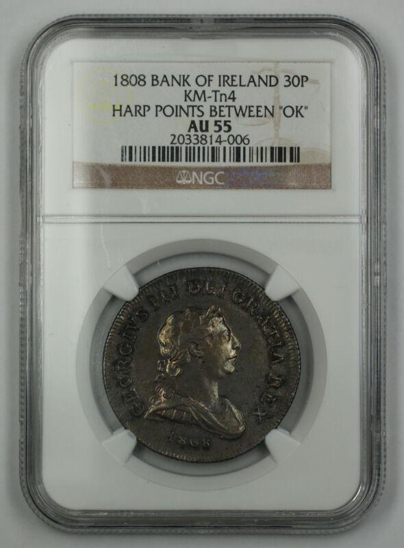1808 Bank of Ireland 30P Token Coin George III NGC KM-Tn4 Harp Points AU-55 AKR
