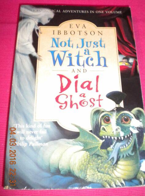Not Just a Witch and Dial a Ghost by Eva Ibbotson (Paperback, 2002).