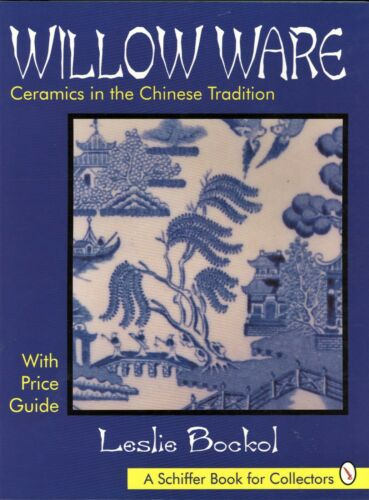 Antique Willow Ware Ceramics ID - Types Makers Marks / Illustrated Book + Values