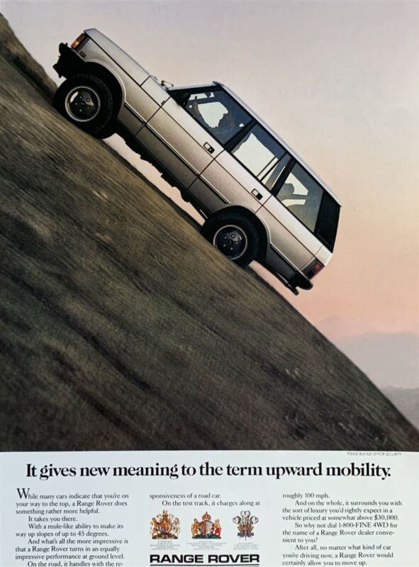 1987 RANGE ROVER It Gives New Meaning to the Term Upward Mobility PRINT AD