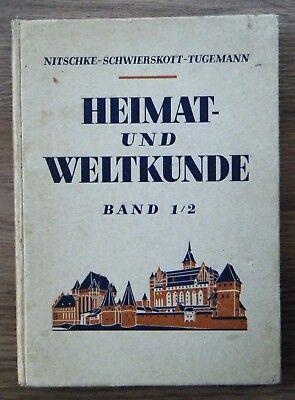 Heimat- und Weltkunde Band 1/2 Deutschland die Schweiz und der Donauraum 1943