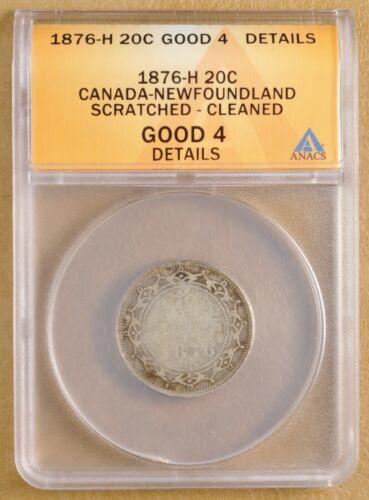 1876 H Canada Newfoundland Silver 20 Cents ANACS Good 4 Details