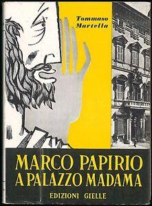 Marco-Papirio-a-Palazzo-Madama-Martella-Tommaso-Gielle-1957
