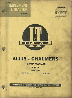 It Allis-chalmers Implement Tractor Model Wd45 Diesel No. Ac-5 Shop Manual
