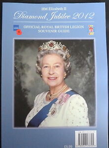 DIAMOND JUBILEE 2012 OFFICIAL BRITISH LEGION SOUVENIR GUIDE QUEEN ELIZABETH II