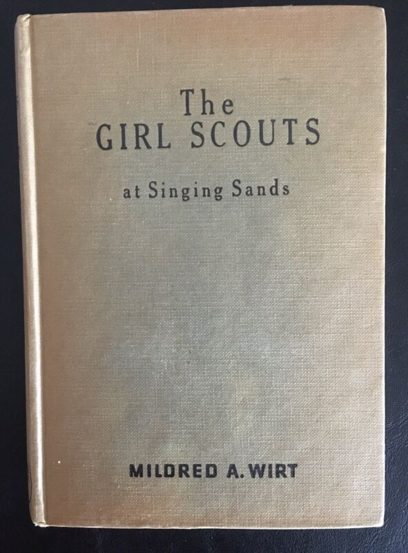 Vintage The Girl Scouts At Singing Sands Book- Mildred A. Wirt 1955